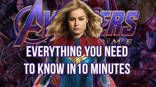 Avengers: Endgame EVERYTHING You Need to Know In Exactly 10 Minutes