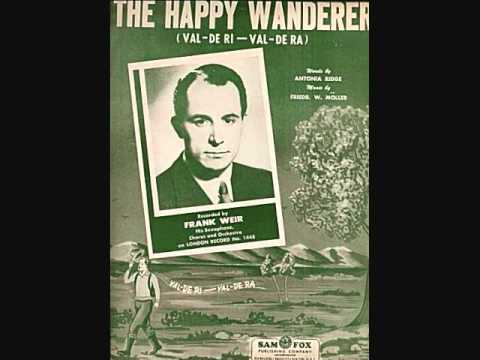 Frank Weir and His Saxophone, Chorus and Orchestra - The Happy Wanderer (1954)