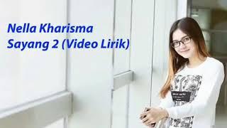 Download lagu Nella kharisma:sayang 2 bisa di download