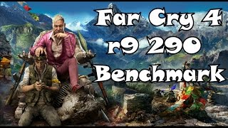 Far Cry 4 I r9 290 Benchmark I Ultra Settings [FPS Counter]