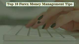 Top 10 Moneymanagement Tips in Forex  By Fx Signal Team