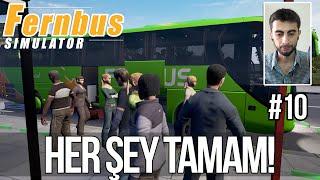 FERNBUS Simulator BETA - Her Şey Tamam! (Türkçe #10)