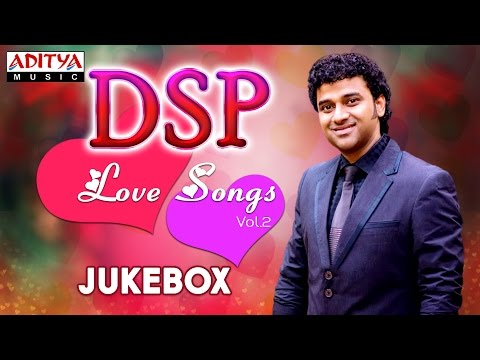 DSP Love Songs Vol.2 || Jukebox || Telugu Songs Collection