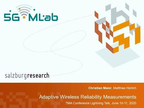 Adaptive Wireless Reliability Measurements