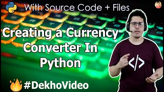 How To Create A Currency Converter In Python? | Python Programming Practice (Hindi)