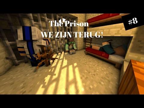 'WE ZIJN TERUG!!' The Prison #8 [NL RolePlay]
