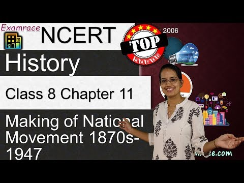 NCERT Class 8 History Chapter 11: Making of National Movement 1870s-1947