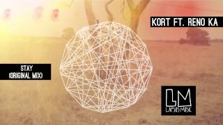 "KORT ft Reno KA ""Stay"" (Original Mix) - Video Teaser"
