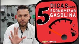 5 DICAS PARA ECONOMIZAR GASOLINA