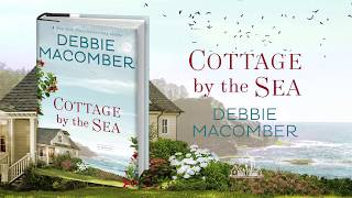 Cottage by the Sea by Debbie Macomber   Book Trailer