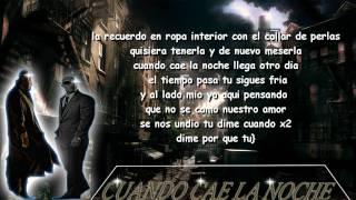 """Cuando Cae La Noche (Original Con Letra) Franco """"El Gorila"""" , Cosculluela"""
