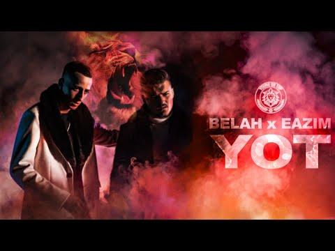 BELAH x EAZIM - YOT (prod. by BTM-Soundz)
