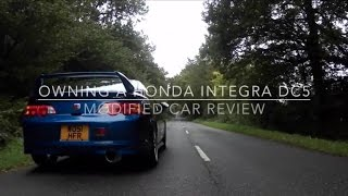 Owning A Integra DC5, Modified Car Review