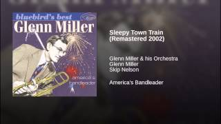 Sleepy Town Train (Remastered 2002)