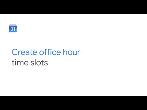 Create office hour time slots