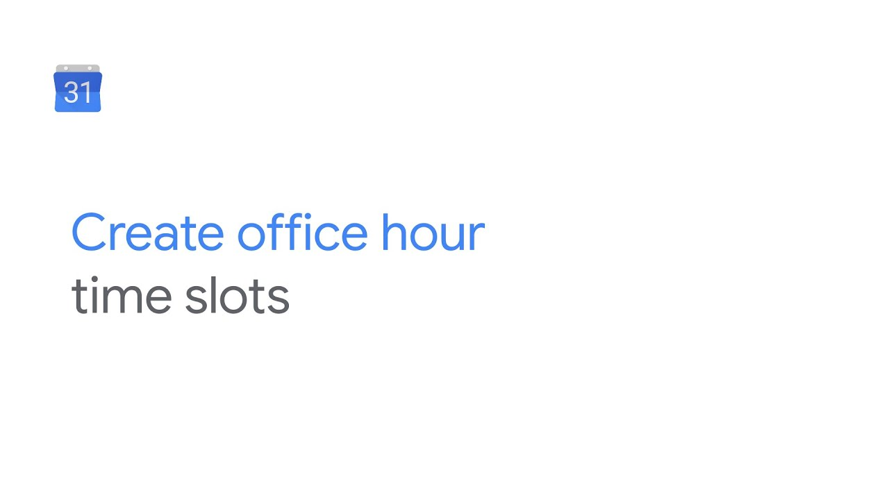 How To: Create office hour time slots