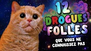 12 DROGUES FOLLES que tu ne connais pas