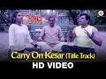 Carry On Kesar Title Track Carry On Kesar Supriya Pathak Kapur Darshan Jariwala Jigar Saraiya