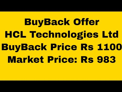 HCL Technologies Ltd: Buyback Offer at Rs 1100/- against Market Price of Rs 983/-