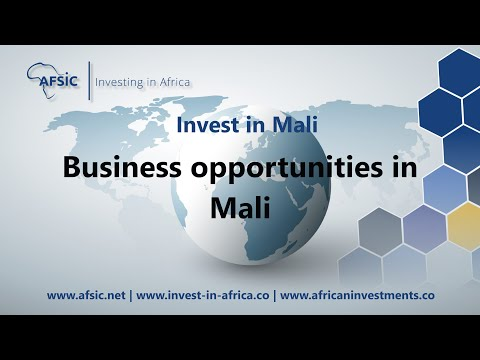Invest in Mali - Business Opportunities in Mali - Investment Opportunities in Mali
