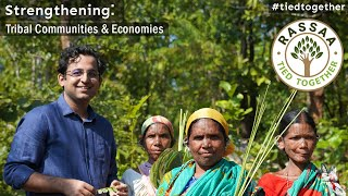 Rassaa - Strengthening Tribal Communities & Economies - Sagar Chanana | Our Sixth Networking Partner