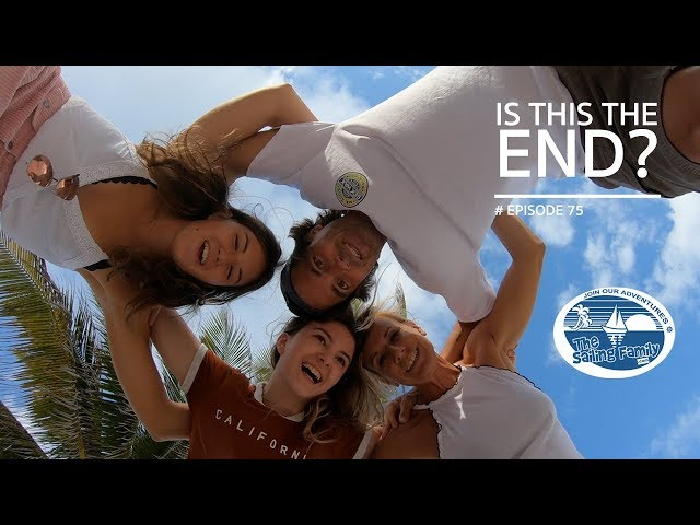 Is this the end of The Sailing Family?? (The Sailing Family) Ep.75