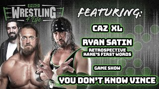 CazXL Opens Up About Addiction; Sean Throws Ryan Satin In A Trunk I Pro Wrestling 4 Life w/ X-Pac