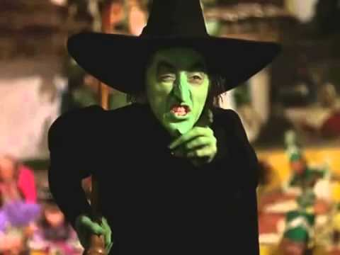 I'll get you my pretty - Wicked Witch of the West Song