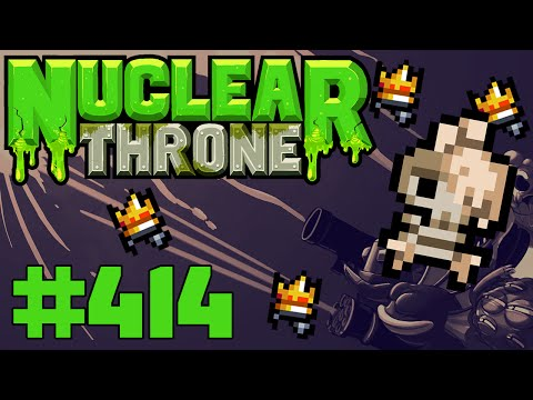 Nuclear Throne (PC) - Episode 414 [Melting Stuff]