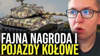 FAJNA NAGRODA i POJAZDY KOŁOWE - World of Tanks