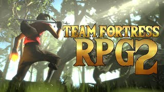 If TF2 Was an RPG