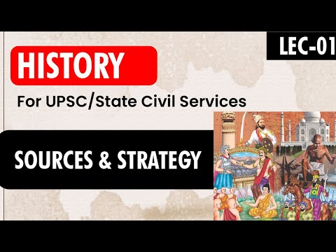 Sources and Strategy for History for UPSC || IAS || GS