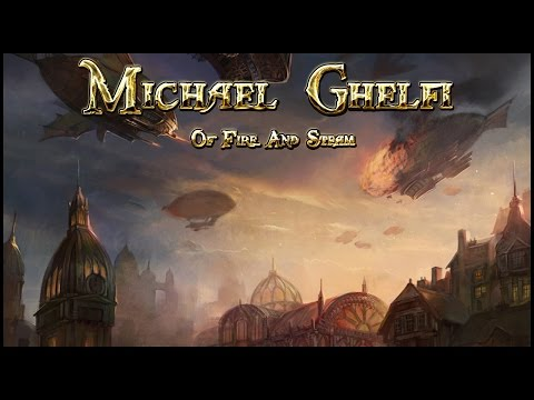 Epic Orchestral Steampunk Music - Of Fire And Steam By Michael Ghelfi