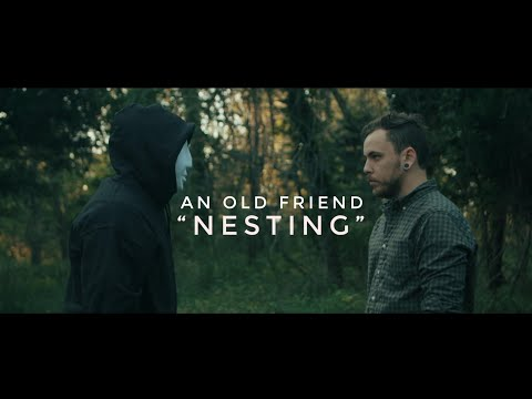 An Old Friend - Nesting (Official Music Video)