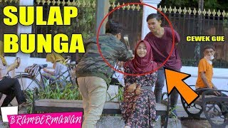Video SULAP KASIH BUNGA & GOMBALIN CEWEK SUMPAH JADI BAPER - JOMBLO MANA JOMBLO WOI - BRAM DERMAWAN download MP3, 3GP, MP4, WEBM, AVI, FLV September 2018