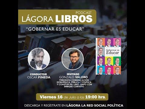 Lágora Libros - Gonzalo Valero - Coautor Gobernar es Educar, historias de Pedro Aguirre Cerda