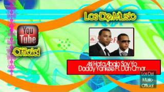 Asi hasta Abajo Soy Yo Rmx - Daddy Yankee Ft. Don Omar [LosDeMusic].avi