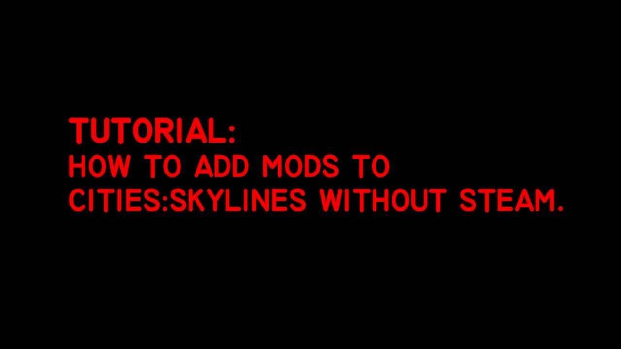 download mods cities skylines without steam