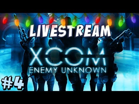 Xcom Livestream - Part 4 - Better Luck Next Time