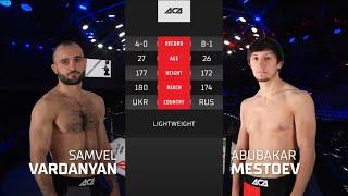 ACA 118: Самвел Варданян vs. Абубакар Местоев | Samvel Vardanyan vs. Abubakar Mestoev