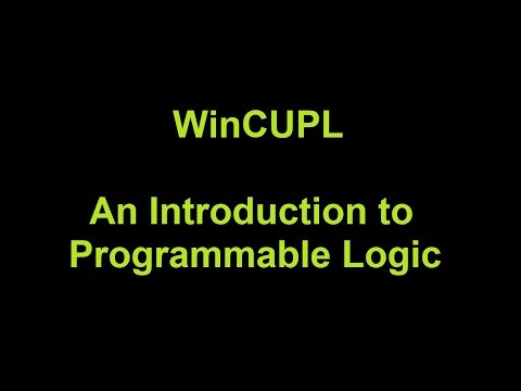 WinCUPL - An Introduction to PLD Programming