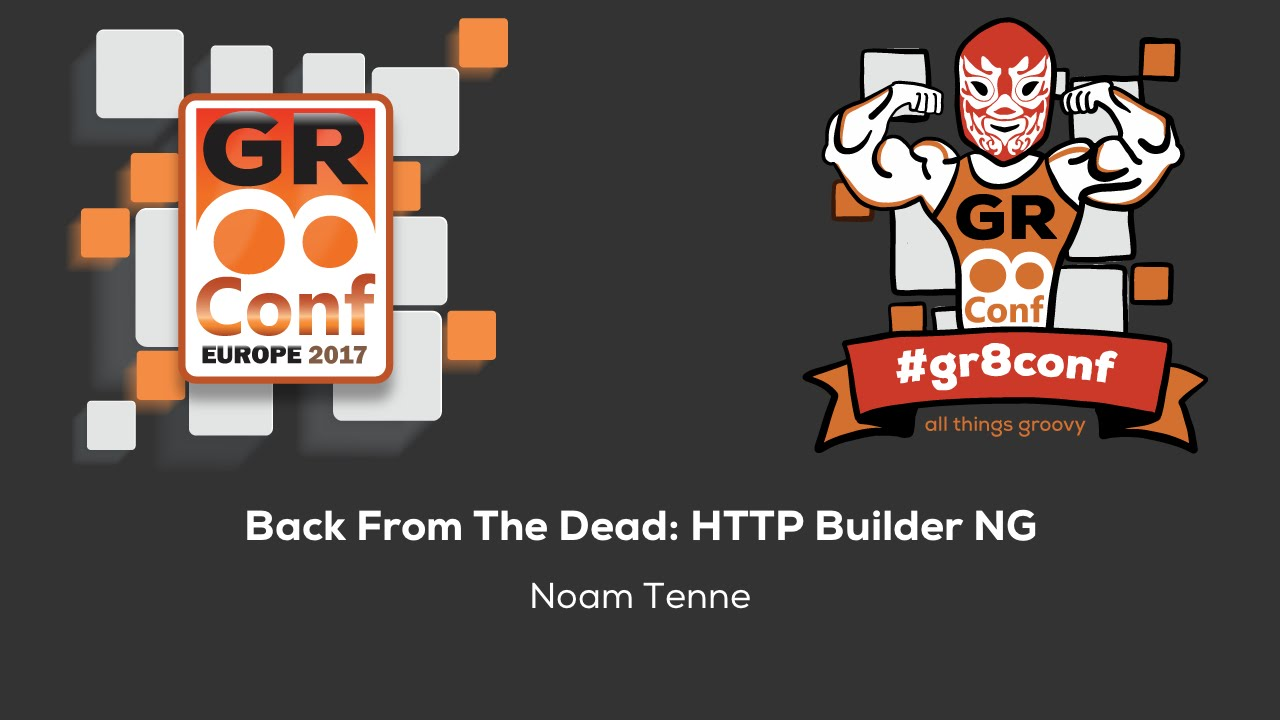 Back From The Dead: HTTP Builder NG