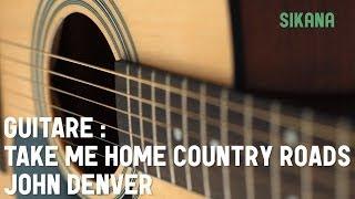 John Denver - Take Me Home Country Roads | Jouer de la guitare