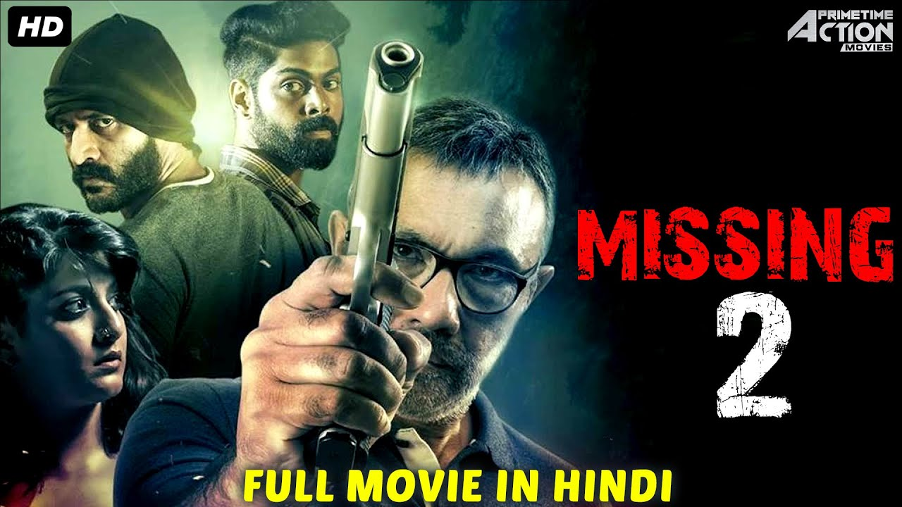 MISSING 2 - Hindi Dubbed Full Action Romantic Movie | South Movie | South Indian Movies In Hindi