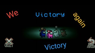 We Again Victory||How To Play Among Us Game