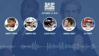 UNDISPUTED Audio Podcast (9.14.18) with Skip Bayless, Shannon Sharpe & Jenny Taft | UNDISPUTED
