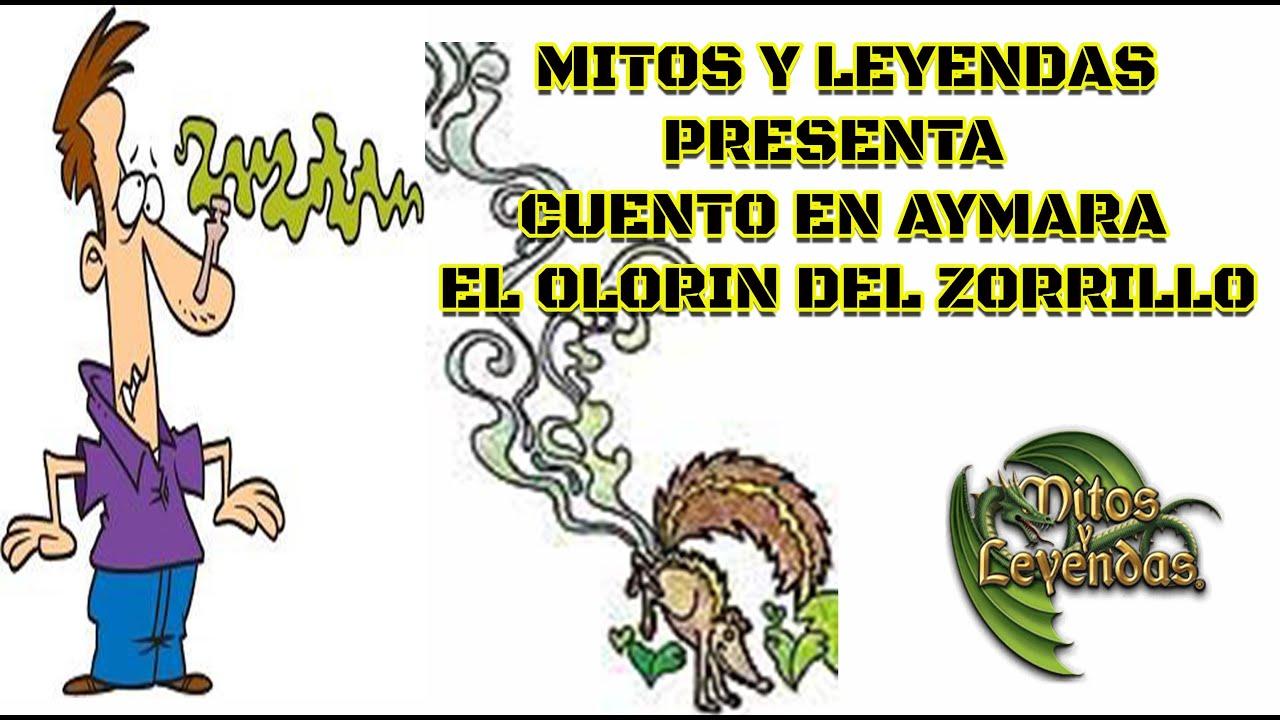 """022.-El Olorin Del Zorrillo - (CUENTO EN AYMARA) """"MITOS Y LEYENDAS"""""""