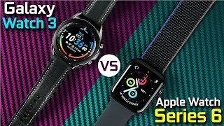 Apple Watch Series 6 vs Samsung Galaxy Watch 3 - Epic SmartWatch Battle!