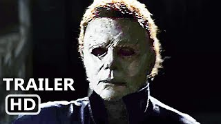 HALLOWEEN International Trailer (NEW 2018) Michael Myers Movie HD