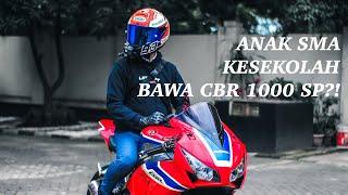 ANAK SMA BAWA CBR 1000 SP KE SEKOLAH?! | #Motovlog